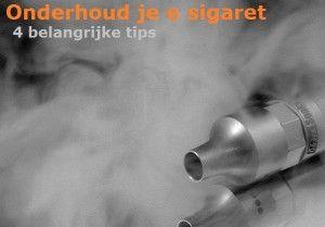 Onderhoud elektronische sigaret